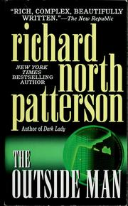 Cover of: The outside man | Richard North Patterson