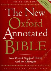Cover of: The new Oxford annotated Bible | Michael D. Coogan, editor ; Marc Z. Brettler, Carol A. Newsom, Pheme Perkins, associate editors.