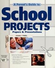 Cover of: A parent's guide to school projects | Kathie Weir