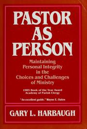 Cover of: Pastor as person | Gary L. Harbaugh