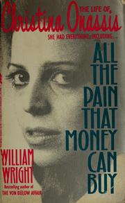 Cover of: All the pain that money can buy | Wright, William