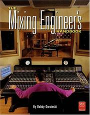 Cover of: The Mixing Engineer's Handbook