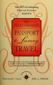 Cover of: The penny pincher's passport to luxury travel | Joel L. Widzer