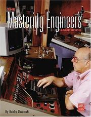 Cover of: The Mastering Engineer's Handbook