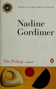 Cover of: The pickup | Nadine Gordimer
