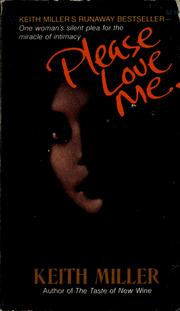 Cover of: Please love me | Keith Miller