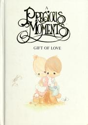 A Precious Moments gift of love by Samuel J. Butcher