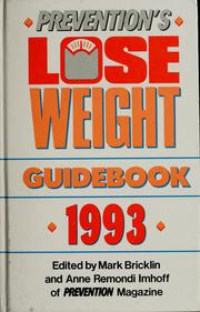 Cover of: Prevention's lose weight guidebook, 1993 | Mark Bricklin