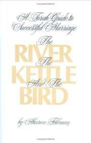 Cover of: The river, the kettle, and the bird | Aharon Feldman