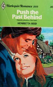 Cover of: Push the past behind | Henrietta Reid