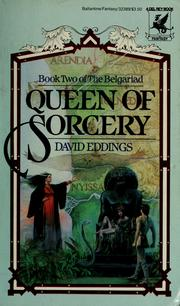 Cover of: QUEEN OF SORCERY (Eddings, David. , the Belgariad, Bk. 2.) |