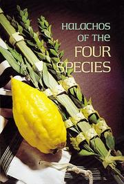 Cover of: The Halachos of the Four Species