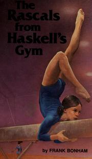 Cover of: The rascals from Haskell's gym | Frank Bonham