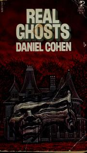 Cover of: Real ghosts | Daniel Cohen