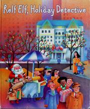 Cover of: Relf elf, holiday detective | Suzanne Weyn