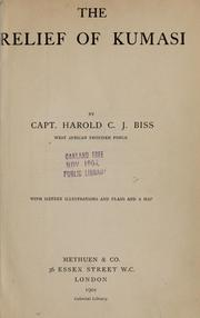 Cover of: The relief of Kumasi | Harold C. J. Biss