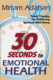 Cover of: Thirty Seconds to Emotional Health