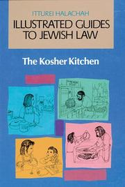 Cover of: The Kosher Kitchen (Illustrated Guides to Jewish Law)