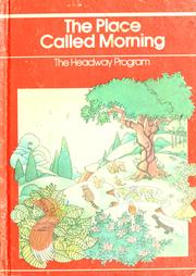 Cover of: The Place called morning | Marianne Carus