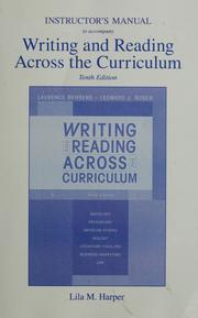 Cover of: Instructor's manual to accompany writing and reading across the curriculum | Lila M. Harper