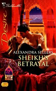 Cover of: Sheikh's betrayal by Alexandra Sellers