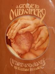 A guide to midwifery by Davis, Elizabeth