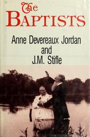 Cover of: The Baptists by Anne Devereaux Jordan