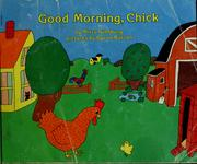 Cover of: Good morning, chick | Mirra Ginsburg