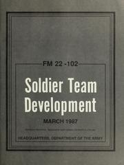 Cover of: Soldier team development | United States. Dept. of the Army.