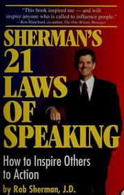 Cover of: Sherman's 21 laws of speaking | Rob Sherman