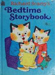 Cover of: Richard Scarry's Bedtime storybook by Richard Scarry