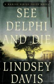 Cover of: See Delphi and die by Lindsey Davis