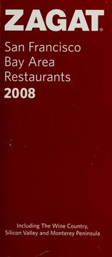 Cover of: Zagat San Francisco Bay Area Restaurants 2008 by Zagat Survey (Firm)