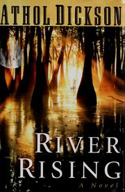 Cover of: River rising | Athol Dickson