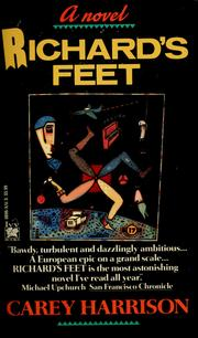 Cover of: Richard's feet | Carey Harrison