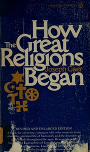 Cover of: How the great religions began | Joseph Gaer