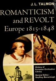 Cover of: Romanticism and revolt | J. L. Talmon