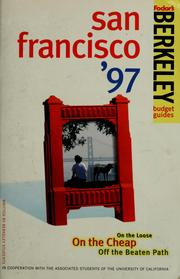 Cover of: San Francisco '97 | University of California, Berkeley. Associated Students