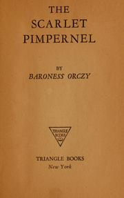 The Scarlet Pimpernel by Baroness Emmuska Orczy