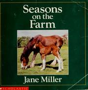 Cover of: Seasons on the farm | Miller, Jane