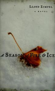 Cover of: A season of fire & ice | Lloyd Zimpel
