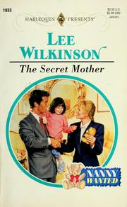 Cover of: The secret mother | Lee Wilkinson