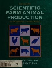 Cover of: Scientific farm animal production | Robert E. Taylor