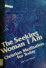 Cover of: The seeking woman I am | Nell Tyner Bowen