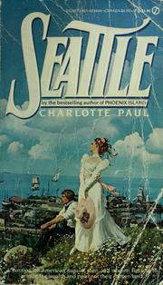 Cover of: Seattle by Charlotte Paul