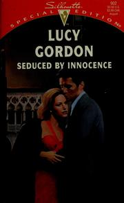 Cover of: Seduced By Innocence by Gordon