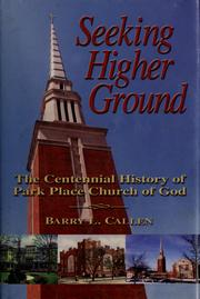 Cover of: Seeking higher ground | Barry L. Callen