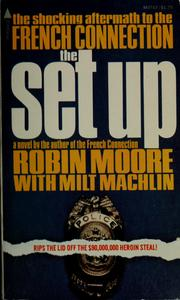 Cover of: The set up | Moore, Robin