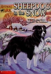Cover of: Sheepdog in the snow | Ben M. Baglio