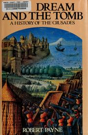Cover of: The dream and the tomb by Payne, Robert